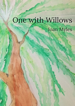 """Pictured: the front cover of """"One with Willows"""" by Joan Myles. Behind the title text is an abstract watercolor painting of the boughs of a willow tree."""
